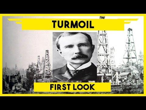 Turmoil - The Rockefeller Simulator - Let's Monopolize the Oil Business!