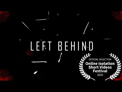 LEFT BEHIND | Short Film (2020) | COVID-19 | Curta Metragem