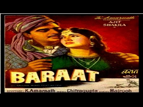 Baarat (1960) Hindi Full Movie |Ajit, Salim Khan, Shakila | Hindi Classic Movies