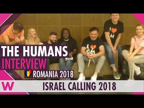 The Humans (Romania 2018) Interview | Israel Calling 2018
