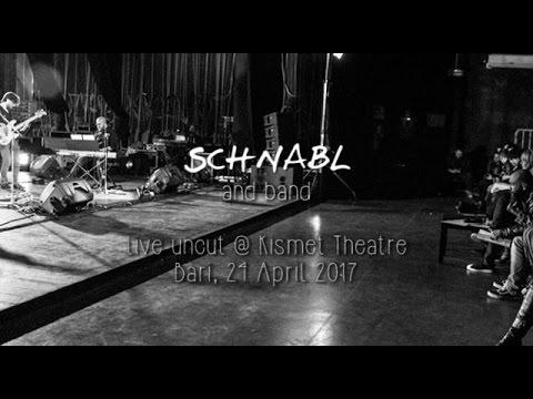 Schnabl & band, live uncut @ Kismet 2017