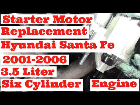 Starter Motor Replacement Hyundai 3.5 Liter Santa Fe 2001-2006 Six Cylinder Engine