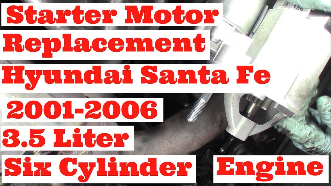 starter motor replacement hyundai 3 5 liter santa fe 2001 2006 six cylinder engine [ 1280 x 720 Pixel ]