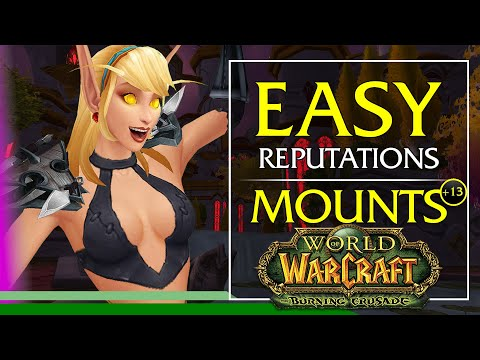 How To Get Exalted With 8 Easy Burning Crusade Reputations In World Of Warcraft