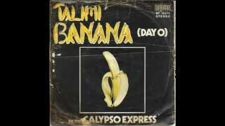 Talimi Banana (Day O) - CALYPSO EXPRESS