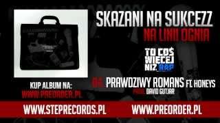 Skazani Na Sukcezz ft. Honeys - Prawdziwy romans