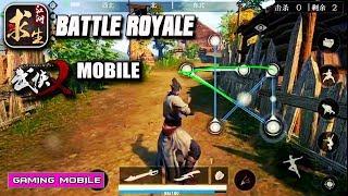Ganghood Survival (江湖求生) - Battle Royale Like Swordsman X Demo Gameplay (Android/IOS)