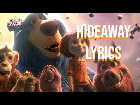 Hideaway Lyrics (Wonder Park Edition) Grace Vanderwaal