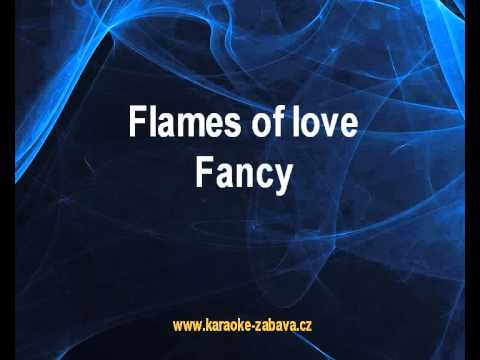 Flames of love - Fancy Karaoke tip