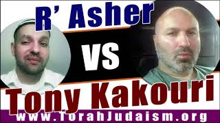 R' Asher vs Tony Kakouri