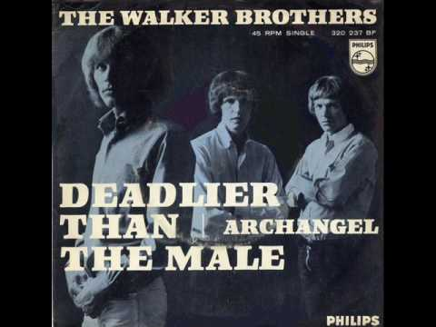 The Walker Brothers - Deadlier Than The Male