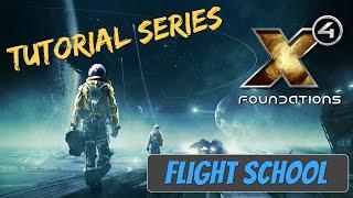 X4 Foundations Tutorials   Welcome to Flight School