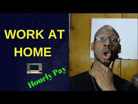 Work at Home Jobs That Pay Hourly (2019)