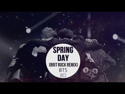 BTS (방탄소년단) FESTA Opening Ceremony - SPRING DAY (봄날) (Brit Rock Remix)  [8D USE HEADPHONE] 🎧