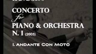 """Luca Zabbini - PIANO CONCERTO n.1 - 1st movement  """"Andante con moto"""""""