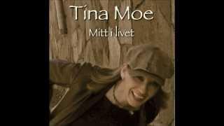 Tina Moe - Mitt i livet - smakprov