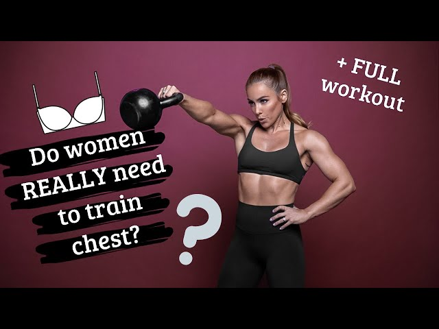 Should Women Train Chest??? + FULL workout from my Fitplan Program!!