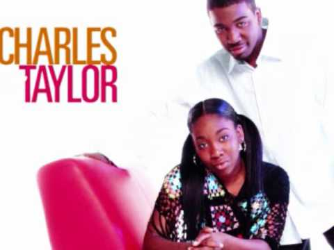 CHARLES & TAYLOR - [i`VE BEEN BLESSED].