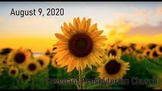 August 9, 2020 - Sunday Worship Service