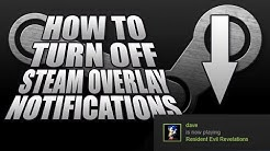 How To Disable Steam Notifications | How To Turn Off Steam Popups