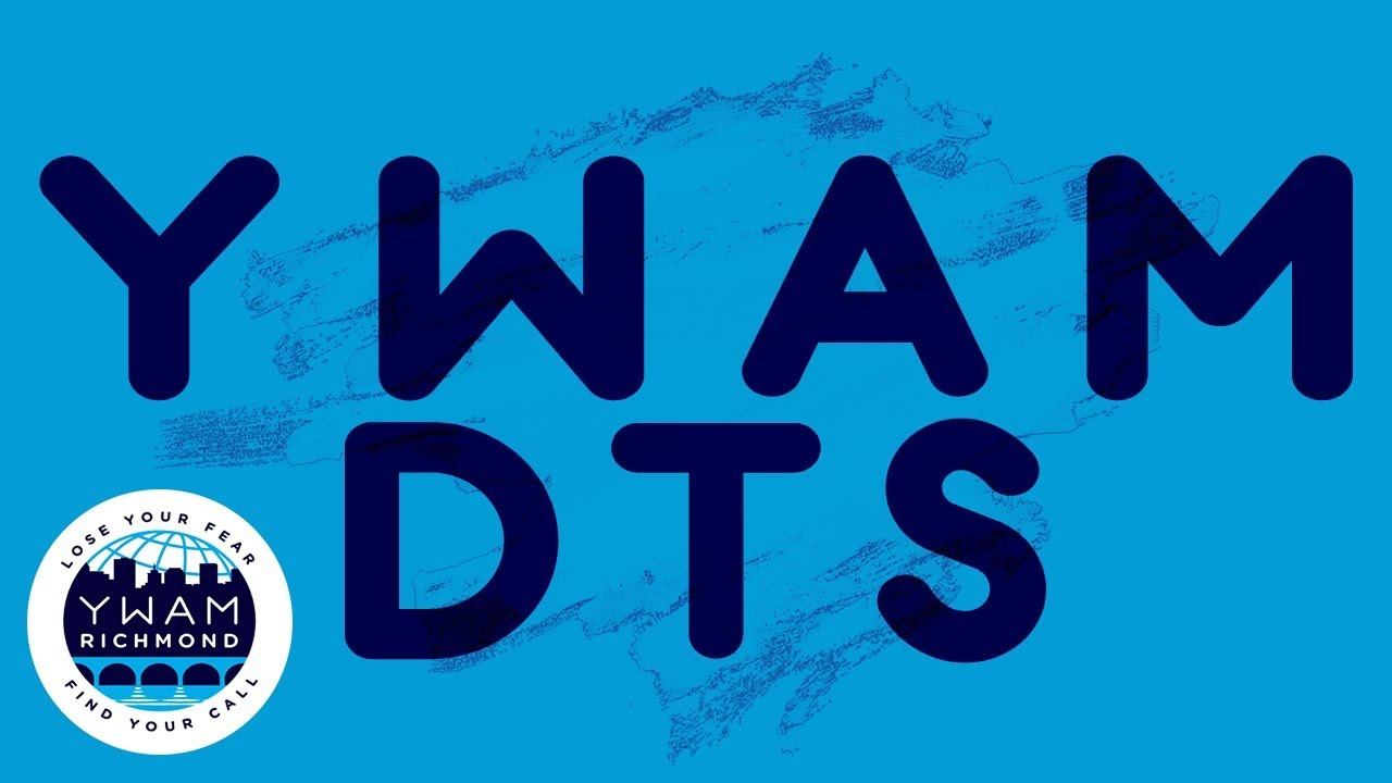 What Are Dts >> What Is Dts Ywam Rva