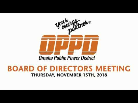 OPPD Board of Directors Meeting - Thursday November 15th, 2018