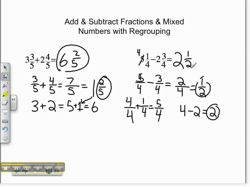 Worksheets An Example Of How To Add Or Subtract Mixed Numbers With Renaming addsubtract fractions mixed numbers w regrouping youtube regrouping