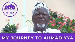 Journey to Ahmadiyyat | Alhaj Ahmad Kwame Boakye