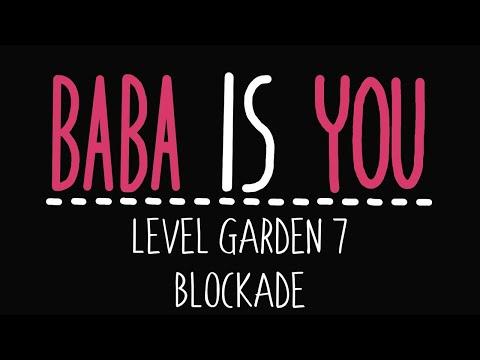 Baba Is You - Level Garden 7 - Blockade - Solution