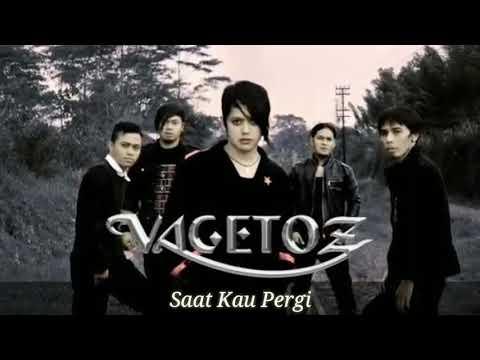 VAGETOZ band - saat kau pergi ( Official Video Music) part#1
