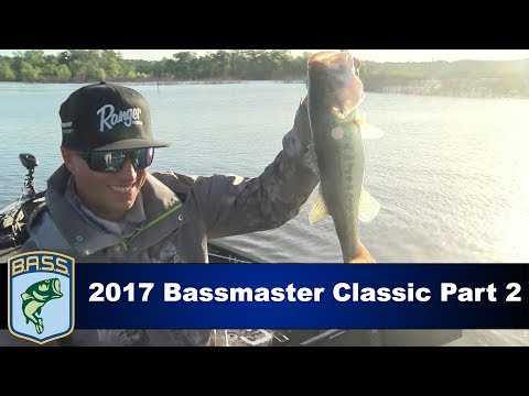 2017 Bassmaster Classic Part 2