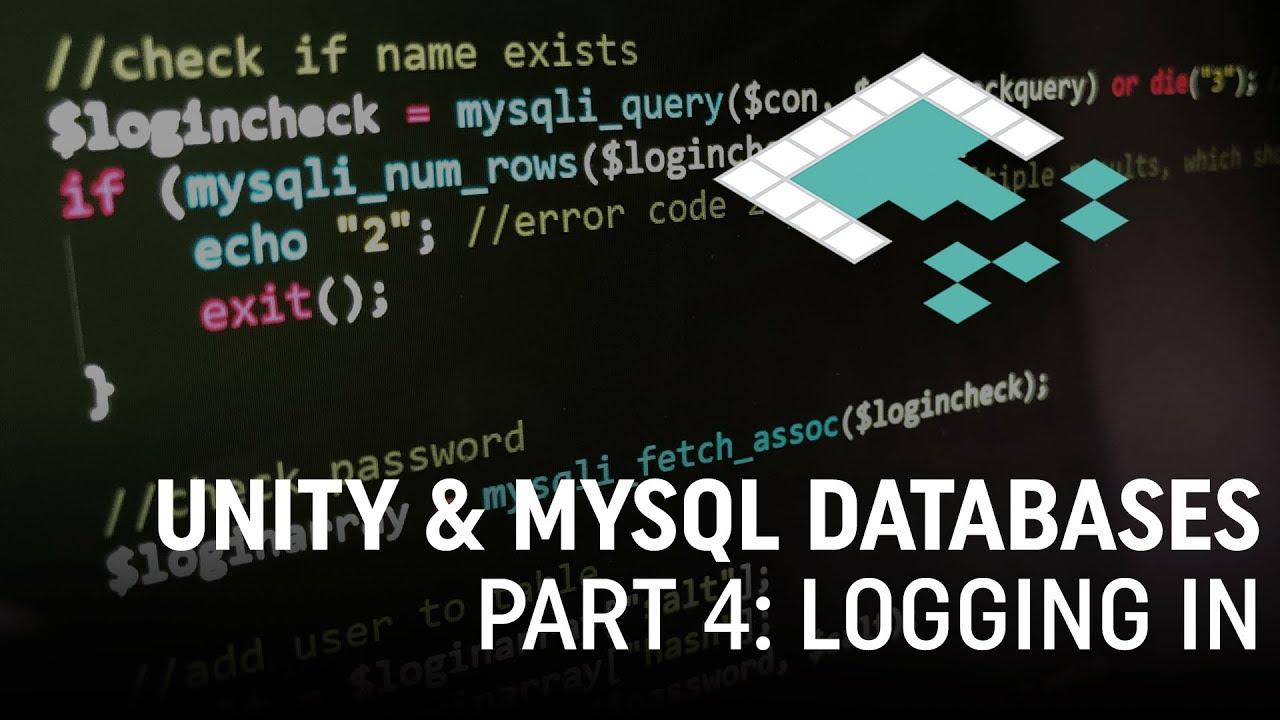Unity & MySQL Databases, Part 4: User Login