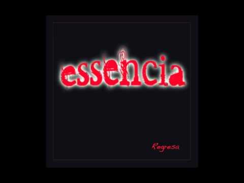 Essencia-Regresa (Nuevo Sencillo 2011)