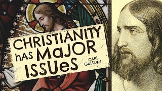 What is the Problem with Christianity?
