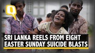 Sri Lanka Blasts: Around 300 Killed, 500 Injured After Eight Explosions | The Quint