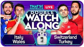 ITALY vs WALES SWITZERLAND vs TURKEY DOUBLE EURO 2020 Watchalong LIVE with Goldbridge and Jordan