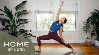 Home - Day 5 - Soften  |  30 Days Of Yoga With Adriene