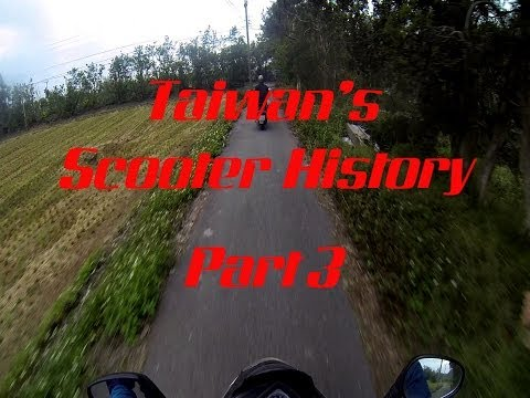 Taiwan's Scooter History: Part 3/3