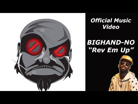 BIGHAND-NO - Rev Em Up