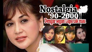 lagu Nostalgia'90-2000: Dengar segan Lupa tak mau