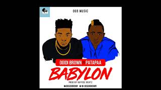 Ogidibrown ft Patapaa Babylon ( official Audio )