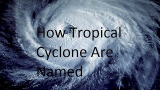 How Tropical Cyclone Are Named