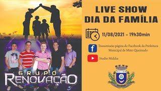 Live Show dia da Família / Banda Renovação / Mato Queimado - RS