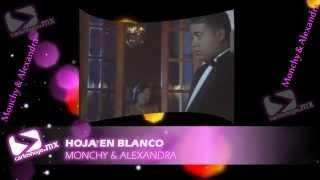 Hoja en blanco - Monchy & Alexandra (Oficial)