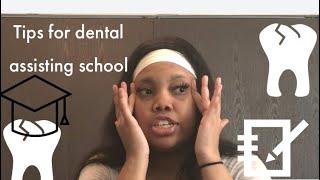 Tips for Dental Assisting school