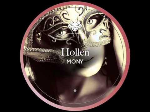 Hollen - Mony (Original Mix).wmv