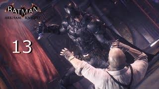Batman: Arkham Knight Gameplay Walkthrough Part 13