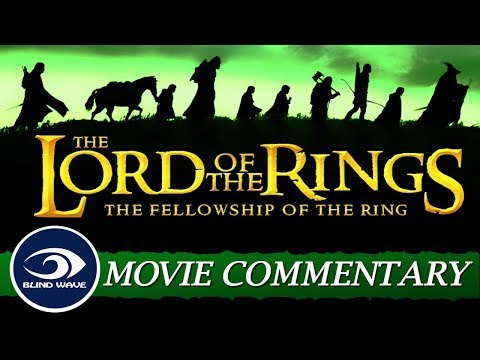 The Lord Of The Rings: The Fellowship Of The Ring - Extended Edition MOVIE COMMENTARY!!