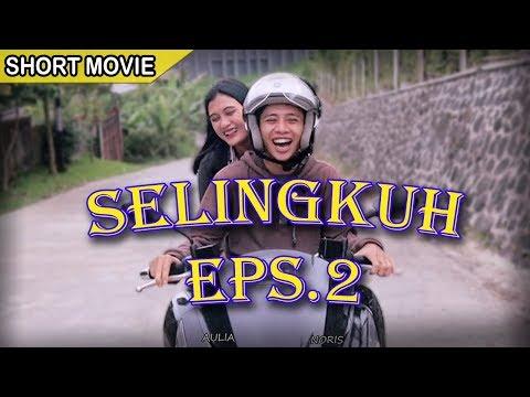 SELINGKUH EPISODE 2 | SHORT MOVIE - NORIS CASPER