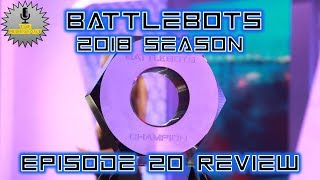 vuclip RoboCast #44: BattleBots 2018 Episode 20 Review